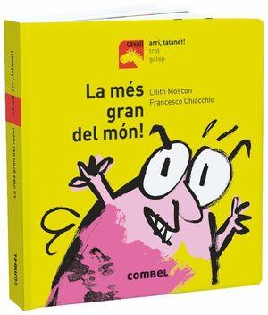 LA MÉS GRAN DEL MÓN