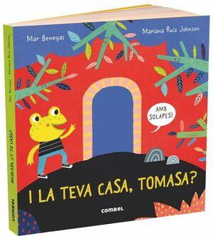I LA TEVA CASA, TOMASA?