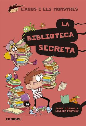 L'AGUS I ELS MONSTRES La biblioteca secreta 16