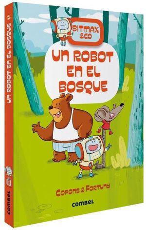 BITMAX UN ROBOT EN EL BOSQUE