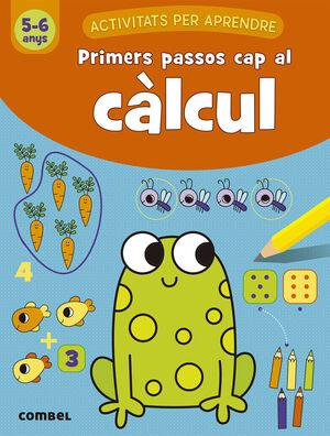 PRIMERES PASSOS CAP AL CALCUL 5-6 ANYS
