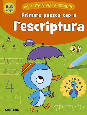 PRIMERS PASSOS CAP A L'ESCRIPTURA 5-6 ANYS