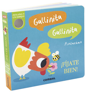 Gallinita, Gallinita. ¡Fíjate bien!