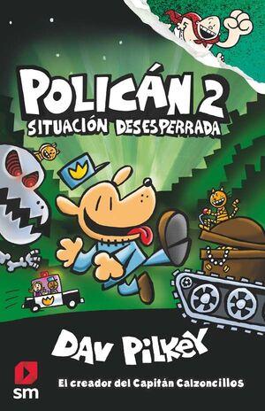2.SITUACION DESESPERADA.(POLICAN)