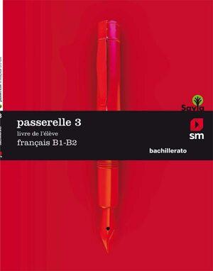 PASSERELLE 3 FRANCES Livre B1-B2