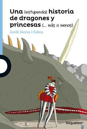UNA ESTUPENDA HISTORIA DE DRAGONES Y PRINCESAS