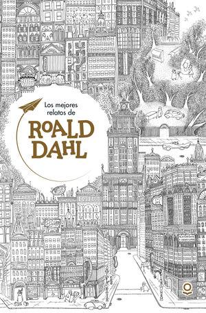 MEJORES RELATOS DE ROALD DAHL
