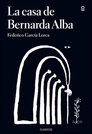 CASA DE BERNARDA ALBA LA