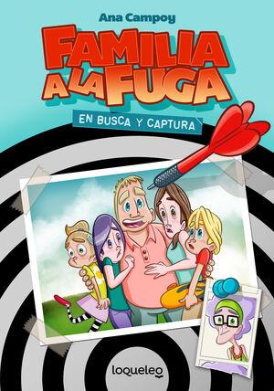 FAMILIA A LA FUGA 1. EN BUSCA Y CAPTURA ED20