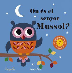 On és el senyor Mussol?