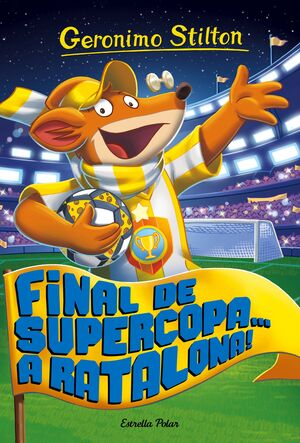 65. FINAL DE SUPERCOPA... A RATALONA!