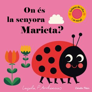 On és la senyora Marieta?