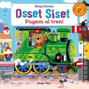 Osset Siset. Pugem al tren!