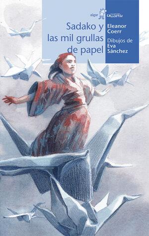 Sadako y las mil grullas de papel