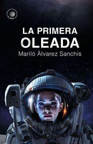 PRIMERA OLEADA, LA