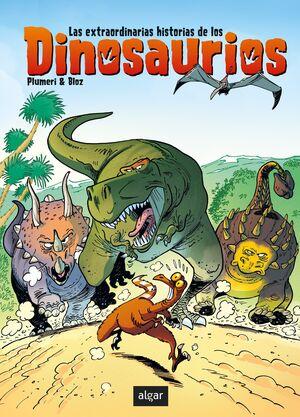 Las extraordinarias historias de los dinosaurios