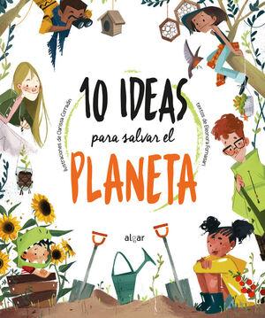 10 ideas para salvar el planeta