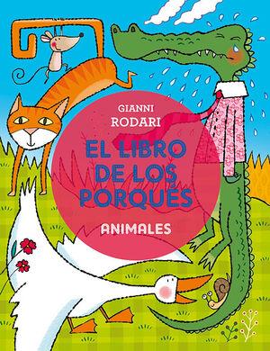 El libro de los porqués - Animales
