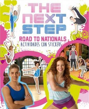 THE NEXT STEP. ROAD TO NATIONALS - ACTIVIDADES CON STICKERS