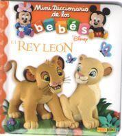 REY LEON - MINI DICCIONARIO DE LOS BEBES DISNEY