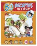 50 RECEPTES PER A INFANTS