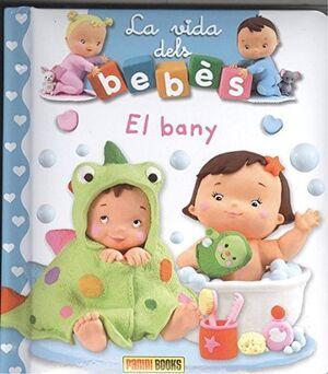 EL BANY LA VIDA DELS BEBES
