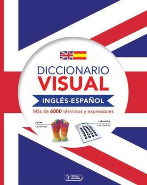 DICCIONARIO VISUAL INGLÉS - ESPAÑOL