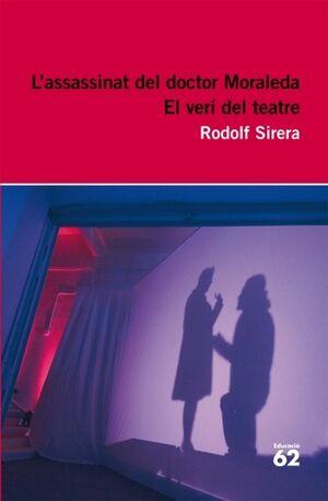 L'assassinat del doctor Moraleda. El verí del teatre