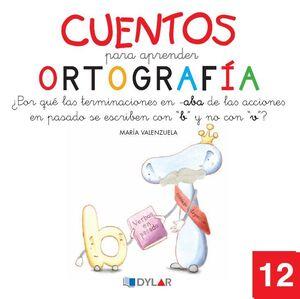 CUENTOS PARA APRENDER ORTOGRAFÍA - 12