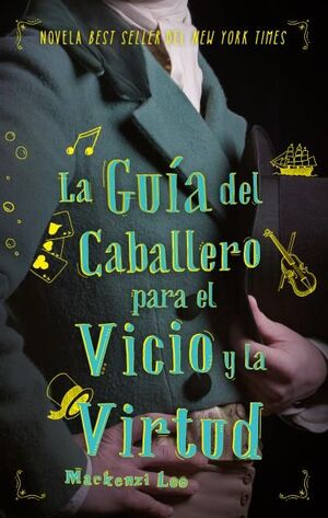 GUIA DEL CABALLERO PARA EL VICIO Y LA VIRTUD, LA.(