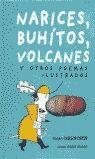 Narices, buhítos, volcanes y otros poemas ilustrados