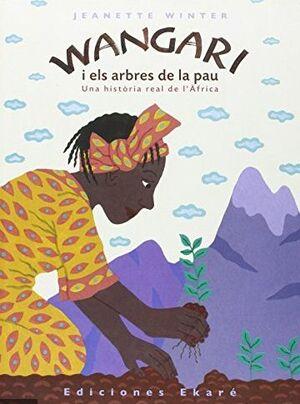 Wangari i els arbres de la pau