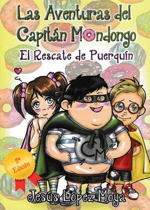 Las aventuras del capitán Mondongo. El rescate de Puerquín