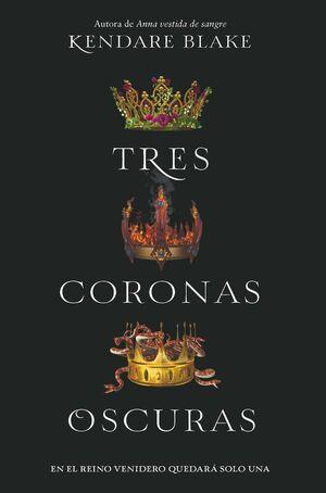 TRES CORONAS OSCURAS 2ªED