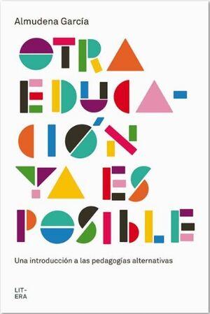 OTRA EDUCACIÓN YA ES POSIBLE