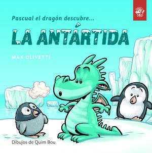 Pascual el dragón descubre la Antártida