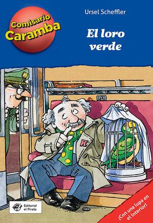 COMISARIO CARAMBA, 4 EL LORO VERDE