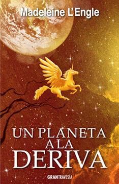 Un planeta a la deriva