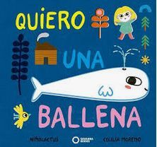 QUIERO UNA BALLENA.SAVANNA BOOKS