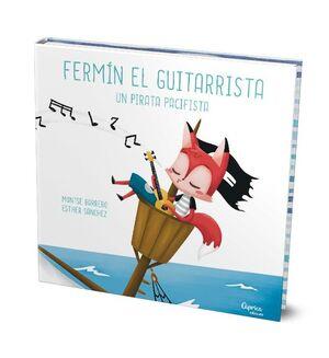 Ferm�n el guitarrista, un pirata pacifista