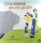 MORSA EN MI JARDÍN, UNA
