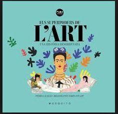 ELS SUPERPODERS DE L'ART