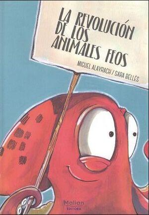 LA REVOLUCIÓN DE LOS ANIMALES FEOS
