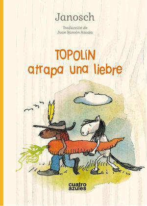 Topolín atrapa una liebre