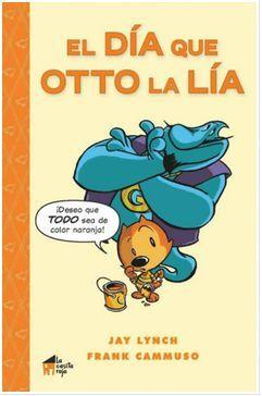 El día que Otto la lía