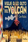 Viaje a lo alto del volcán