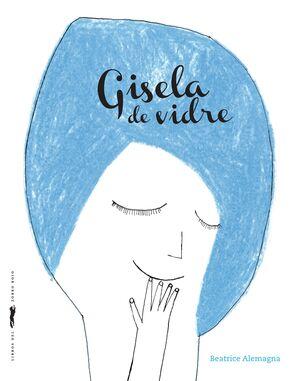 Gisela de vidre