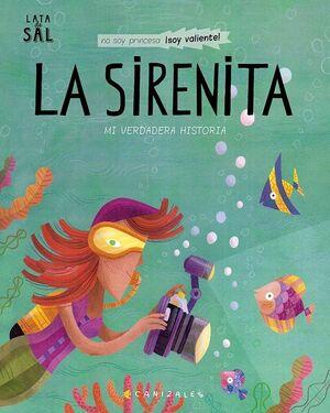 La Sirenita. Mi verdadera historia