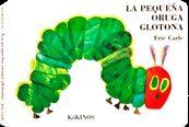 La pequeña oruga glotona (grande páginas cartoné)