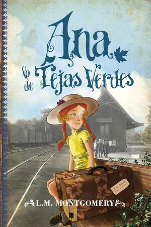 Ana, la de Tejas Verdes [Ana Shirley 1, publicado 1908]